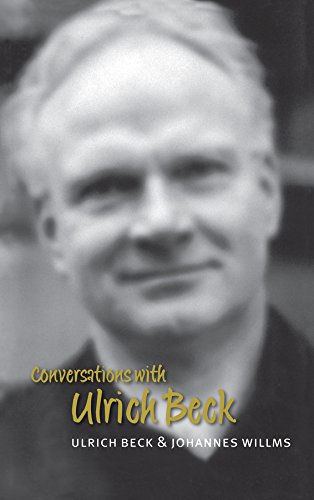 Conversations with Ulrich Beck (English Edition)