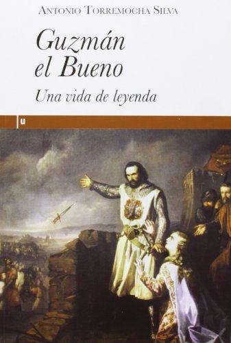 Guzmán El Bueno. Una Vida De Leyenda (Ultramarina (almed))