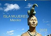 Isla Mujeres Mexiko (Wandkalender 2022 DIN A2 quer): Die Fraueninsel in der Karibik (Monatskalender, 14 Seiten )