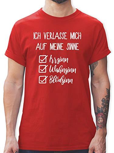 Statement - Ich verlasse Mich auf Meine Sinne Checkliste - M - Rot - t-Shirt Sinn - L190 - Tshirt Herren und Männer T-Shirts