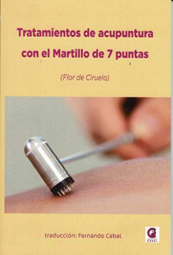 Tratamientos de Acupuntura con El martillo de 7 puntas (Flor De Ciruelo)