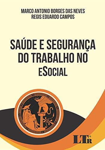 SAÚDE E SEGURANÇA DO TRABALHO NO ESOCIAL