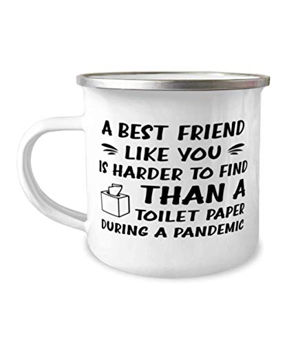 Best friend Camper Mug, A Best friend like you is harder to find than a toilet paper during a pandemic, Campfire Cup, Mountain Camping Coffee Mug