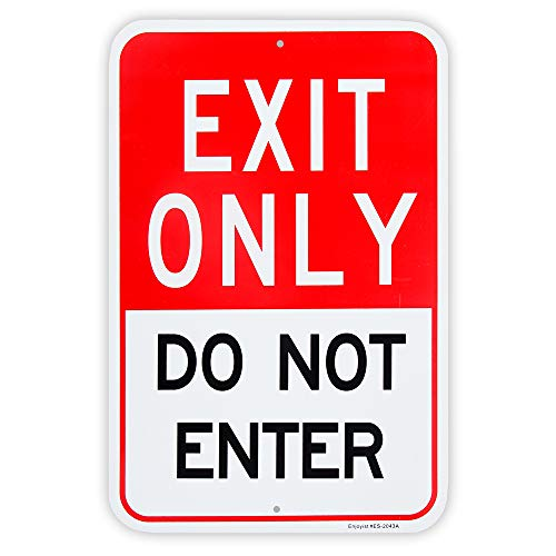"""Large Exit Only Do Not Enter Sign, 18""""x 12"""" .04"""" Aluminum Reflective Sign Rust Free Aluminum-UV Protected and Weatherproof"""