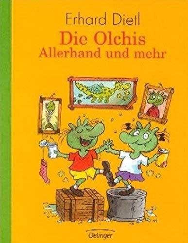 Die Olchis. Allerhand und mehr: Enthält die Bände: Die Olchis ziehen um / Die Olchis fliegen in die Schule / Die Olchis und der blaue Nachbar / Die Olchis auf Geburtstagsreise von Dietl. Erhard (2003) Gebundene Ausgabe