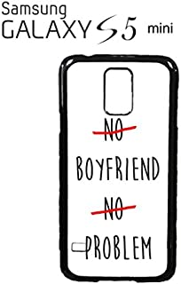 Perky Clothing No Boyfriend No Problem Funny Hipster Swag Mobile Phone Case Back Cover Funda Negro Blanc Para Samsung Galaxy S5 Mini White