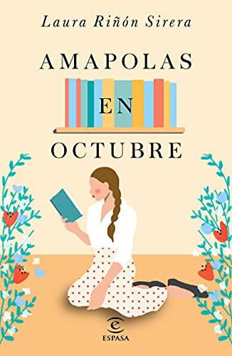 Amapolas en octubre (ESPASA NARRATIVA)