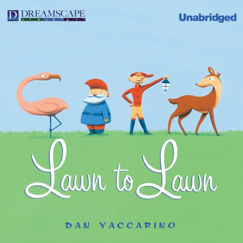 Lawn to Lawn Audiobook By Dan Yaccarino cover art