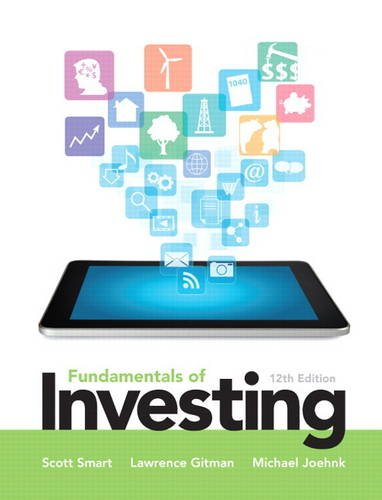 Fundamentals of Investing (12th Edition) (Pearson Series in Finance)