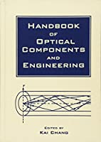 Handbook of Optical Components and Engineering