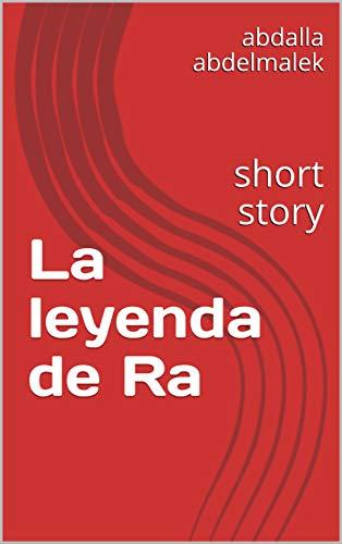 La leyenda de Ra: short story