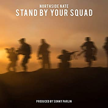 Stand by Your Squad