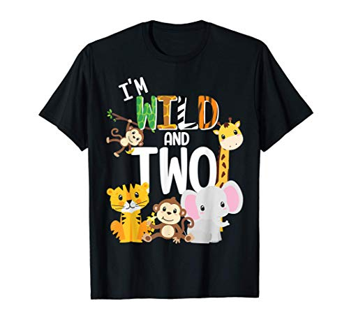 I'm Wild and Two Zoo Theme Birthday Safari Jungle Animals Maglietta