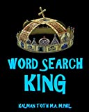 Word Search King: 300 Amazing Puzzles Fit for Royals