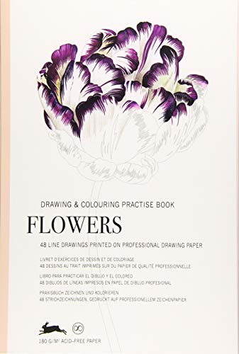 Flowers: Drawing & Colouring Practise Book (Multilingual Edition) (English, Spanish, French and German Edition)