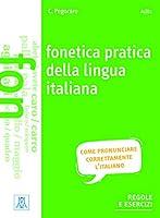 Grammatiche ALMA: Fonetica pratica della lingua italiana + MP3 online