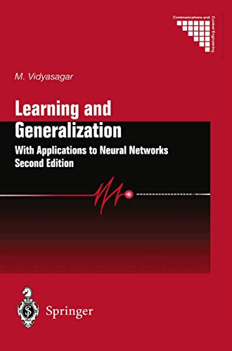 Learning and Generalisation: With Applications to Neural Networks (Communications and Control Engineering)