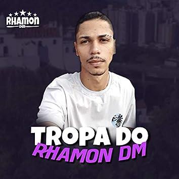 Tropa do Rhamon Dm