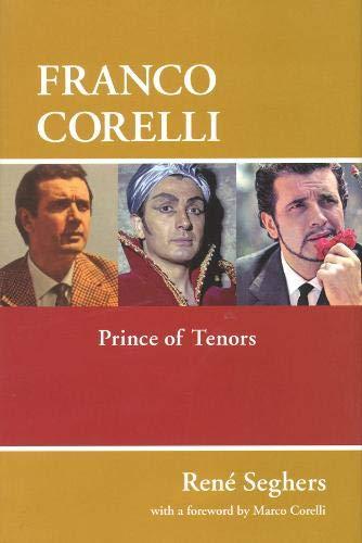 Franco Corelli: Prince of Tenors (Amadeus)