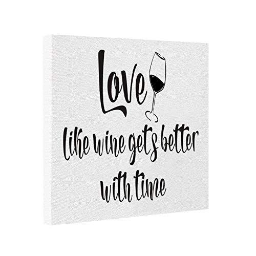 Lienzo impreso rústico, moderno, decoración de casa de campo, amor como el vino se pone mejor con el tiempo, 20 x 20 cm, arte de pared sobre lienzo de paneles estirados para decoración del hogar