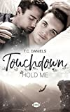 Touchdown: Hold me