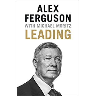 Leading Lessons in leadership from the legendary Manchester United manager
