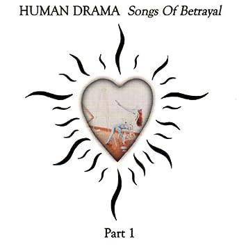 Songs of Betrayal Part 1