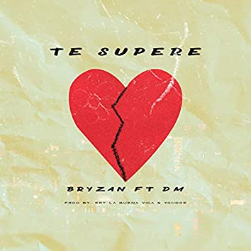Te Supere (feat. DM)