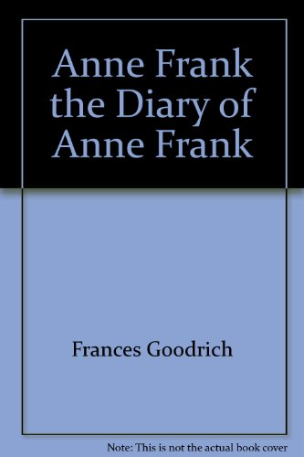 Anne Frank the Diary of Anne Frank 0395459966 Book Cover