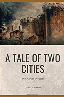 A Tale of Two Cities by Charles Dickens: War Stories Classic Annotated