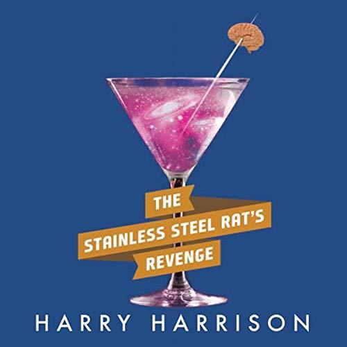 The Stainless Steel Rat's Revenge audiobook cover art