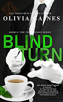 Blind Turn (The Technicians Series Book 6) by [Olivia Gaines, Terri Blackwell]