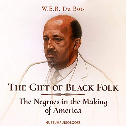 『The Gift of Black Folk: The Negroes in the Making of America』のカバーアート
