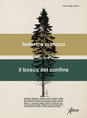 Bosco di confine (Italian Edition)