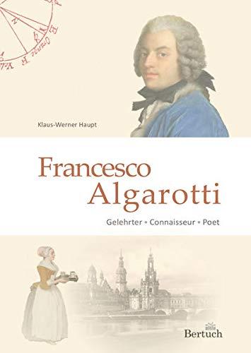 Buchseite und Rezensionen zu 'Francesco Algarotti: Gelehrter - Connaisseur - Poet' von Klaus-Werner Haupt