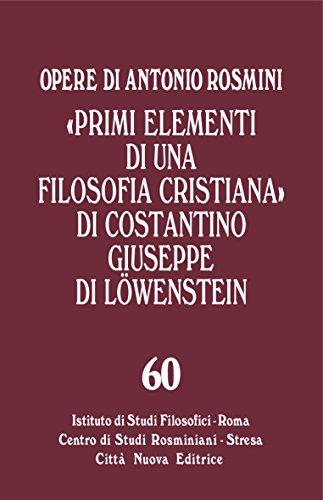 «Primi elementi di una filosofia cristiana» di Costantino Giuseppe di Lowenstein