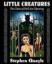 Little Creatures: The Gates of Hell Are Opening