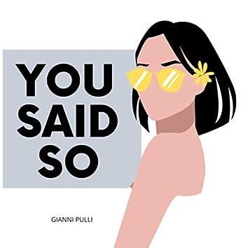 You Said So (Radio Edit)