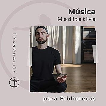 Música Meditativa para Bibliotecas