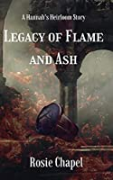 Legacy of Flame and Ash