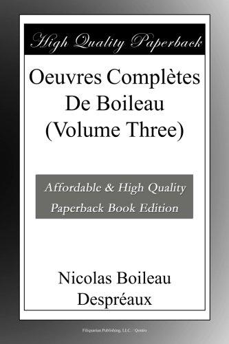 Oeuvres Complètes De Boileau (Volume Three)