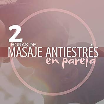 2 Horas de Masaje Antiestrés en Pareja - 2019 Spa Relajante para Dos con Aromaterapia Terapia Antiestrés