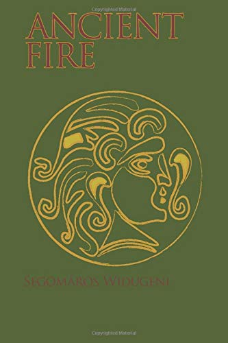 Ancient Fire: An Introduction to Gaulish Celtic Polytheism