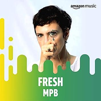 Fresh MPB
