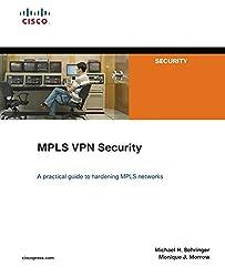 Cisco MPLS VPN Security best book