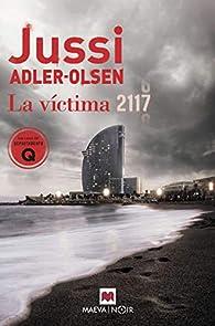 La víctima 2117 par Jussi Adler-Olsen