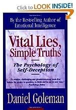 Vital Lies Simple Truths BYGoleman