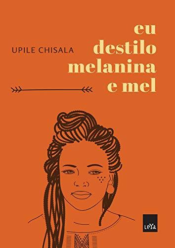 Eu Destilo Melanina e Mel (Em Portugues do Brasil)