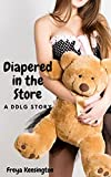 Diapered in the Store: A DDLG Story