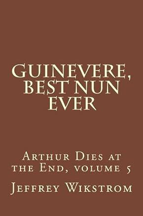 Guinevere, Best Nun Ever: Volume 5